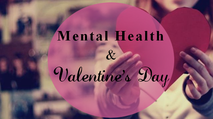 Fhr 7 Thoughts On Mental Health Valentine S Day